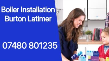Boiler Installations Burton Latimer Boilers Finance Interest Free Commercial & Residential