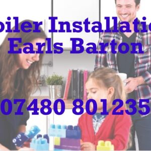 Boilers Installed & Replaced Earls Barton Commercial Landlord & Residential Services Free Quotation